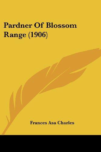 Pardner of Blossom Range (1906)