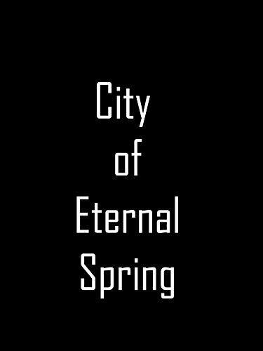 City of Eternal Spring