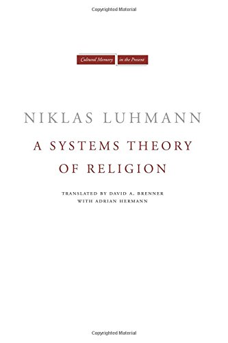A Systems Theory of Religion (Cultural Memory in the Present)