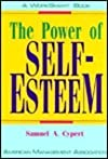 The Power of Self-Esteem (Worksmart Series)