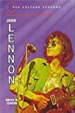 img - for John Lennon (Pop Culture Legends) book / textbook / text book