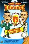 Knockout Karaoke - Robbie Vs Justin [DVD]