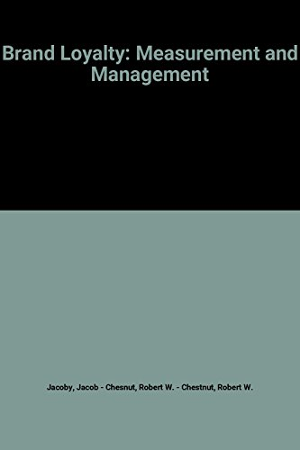 Brand Loyalty: Measurement and Management (Wiley Series on Marketing Management)