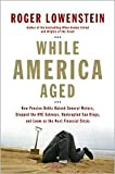 img - for While America Aged Publisher: Penguin Press HC, The book / textbook / text book