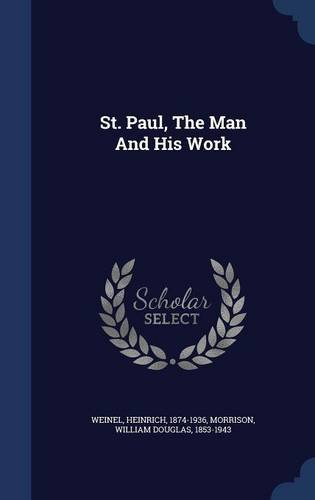 St. Paul, The Man And His Work