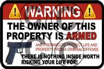 Warning Owner is Armed Aluminum Sign - 12