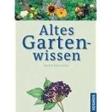 """Altes Gartenwissenvon """"Herbert Bischoff"""""""