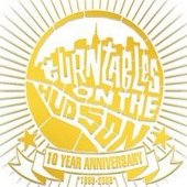 Turntables on the Hudson: 10 Year Anniversary