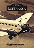 Mike Hooks Lufthansa (Archive Photographs: Images of Aviation)