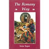 The Romany Way (Country Bookshelf)by Irene Soper