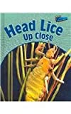 Head Lice Up Close (Raintree Perspectives) (1410911403) by Birch, Robin