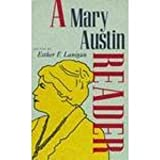 A Mary Austin Reader (0816516200) by Austin, Mary