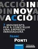 img - for Innovacio: Moviments per a Construir una Empresa Innovadora book / textbook / text book