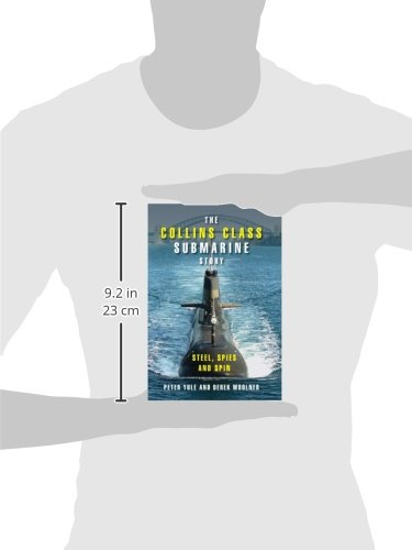 The Collins Class Submarine Story: Steel, Spies and Spin: 0