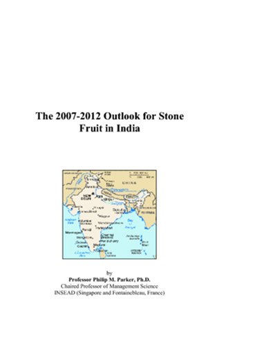 The 2007-2012 Outlook for Stone Fruit in India