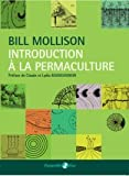 Introduction a la Permaculture, de Bill Mollison, avec Preface de Claude Bourguignon