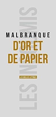 D'Or et de papier par Benoît Malbranque