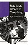 img - for Silens in Attic Black-figure Vase-painting: Myth and Performance by Hedreen, Guy Michael (1992) Hardcover book / textbook / text book