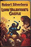 Lord Valentine's Castle (0575027924) by Silverberg, Robert.