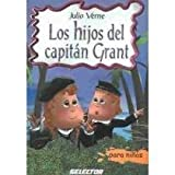 img - for Los hijos del capitan Grant / Children of Captain Grant (Spanish Edition) book / textbook / text book