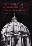 The Architecture of the Italian Renaissance (0805208070) by Peter Murray