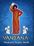 img - for Vandana: Students' Prayer Book (Inspired by Sathya Sai Baba) [SaiStudents] book / textbook / text book