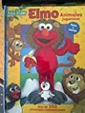 Elmo animales juguetones / Elmo Animal Mix and Match (Plaza Sesamo/ Sesame Street) (Spanish Edition) (9707187514) by Monica, Carol