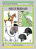 Seguridad / Safety: Guias Ecuestres Ilustradas / Horse Illustrated Guides