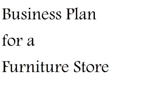Business Plan for a Furniture Store (Fill-in-the-Blank Business Plan for a Furniture Store)