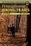 Pennsylvania Hiking Trails: 13th Edition (Keystone Trails Association)