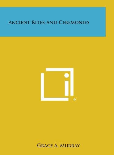 Ancient Rites and Ceremonies