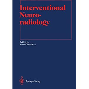 Interventional Neuroradiology (Medical Radiology / Diagnostic Imaging)