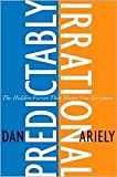 Predictably Irrational [Deckle Edge] 1st (first) edition Text Only