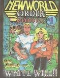 img - for New World Order Comix #1 The Saga of... White Will!! book / textbook / text book
