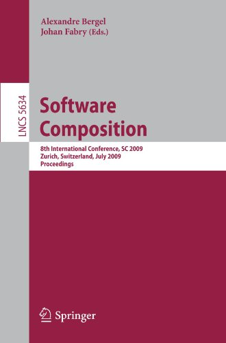 Software Composition: 8th International Conference, SC 2009, Zurich, Switzerland, July 2-3, 2009, Proceedings (Lecture N