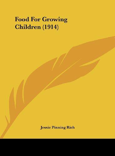 Food for Growing Children (1914)