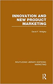 Routledge Library Editions: Marketing (27 Vols): Innovation And New Product Marketing (RLE Marketing)