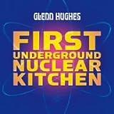 ファースト・アンダーグラウンド・ニュークリア・キッチンを試聴する