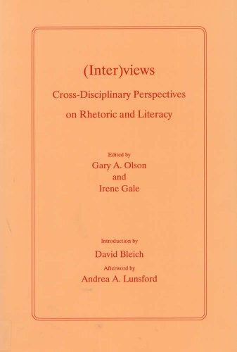 (Inter)views: Cross-Disciplinary Perspectives on Rhetoric and Literacy