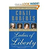 Ladies of Liberty Publisher: Harper Perennial; Reprint edition