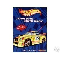 Hot Wheels Paint with Water Book - And They're Off