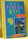 The Florida Keys (Florida Keys: A History & Guide) (0679750886) by Williams, Joy