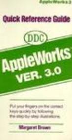 Quick Ref GD AppleWorks Ver 3.0