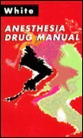 Anesthesia Drug Manual, 1e