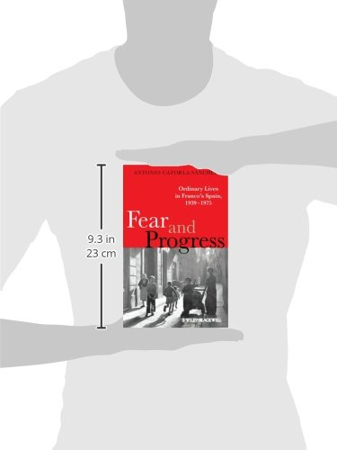Fear and Progress: Ordinary Lives in Franco's Spain, 1939-1975 (Blackwell Ordinary Lives)