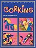 Corking (Kids Can Do It)