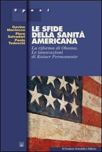le-sfide-della-sanita-americana-la-riforma-di-obama-le-innovazioni-di-kaiser-permanente