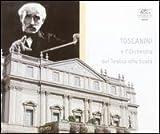 Toscanini e l'Orchestra del Teatro alla Scala