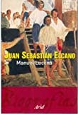 img - for Juan Sebastian Elcano (Spanish Edition) book / textbook / text book