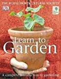 RHS Learn to Garden (140530619X) by DORLING KINDERSLEY PUBLISHING STAFF